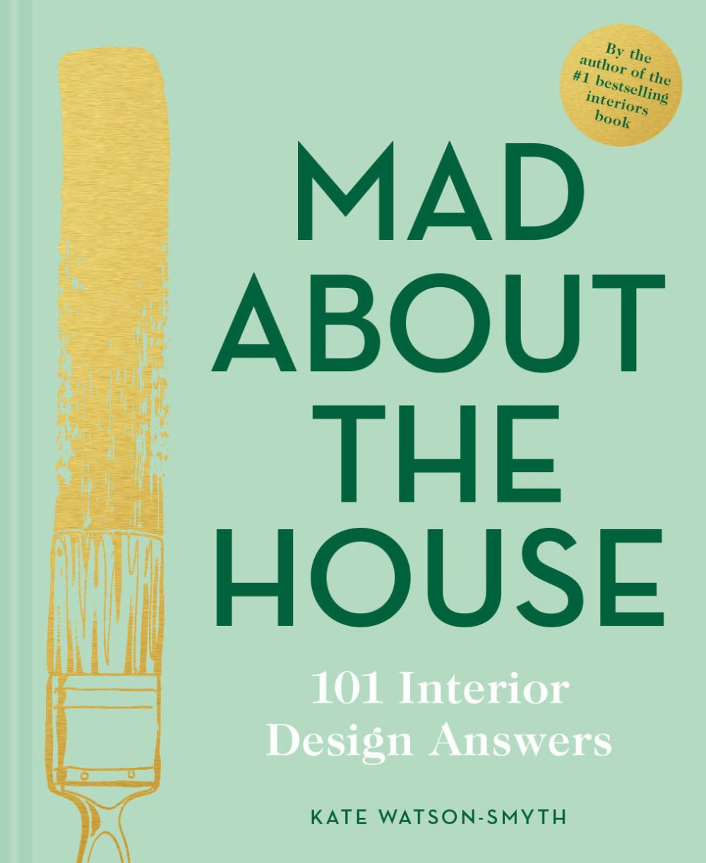 Mad About The House: 101 Interior Design Answers Cover